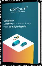 Garagistes : le guide pour mener à bien votre stratégie digitale