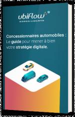 Concessionnaires automobiles : le guide pour mener à bien votre stratégie digitale