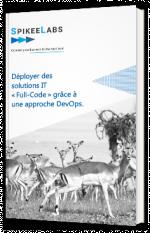"""Déployer des solutions IT """"full-code"""" grâce à une approche DevOps"""