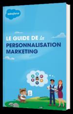 Le guide de la personnalisation marketing