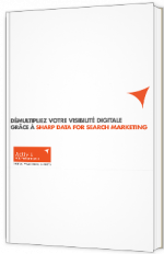 Démultipliez votre visibilité digitale grâce à Sharp Data for Searching Marketing