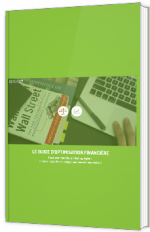 Le guide d'optimisation financière