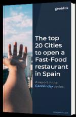Le Top 20 des meilleures villes espagnoles pour se développer dans la restauration rapide