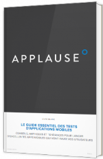 Le guide essentiel des tests d'applications mobiles