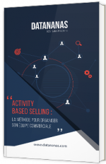 Activity-Based selling : la méthode pour organiser son équipe commerciale