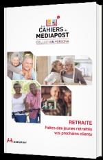 Retraite - Faites des jeunes retraités vos prochains clients