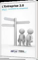 L'Entreprise 2.0 - Acte II – La conduite du changement
