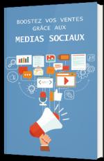 Boostez vos ventes grâce aux médias sociaux