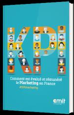 KPI : Comment est évalué et rémunéré le Marketing en France