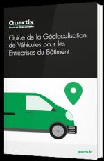 Guide de la Géolocalisation de Véhicules pour les Entreprises du Bâtiment