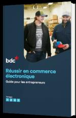 Réussir en commerce électronique - Guide pour les entrepreneurs