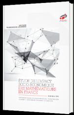 Etude de l'impact socio-économique des mathématiques en France