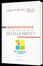 Transition digitale : votre entreprise est-elle prête ?