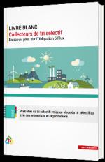 Collecteurs de tri sélectif - En savoir plus sur l'Obligation 5 Flux