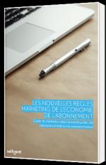 Les nouvelles règles Marketing de l'économie de l'abonnement