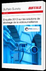 Enquête 2013 sur les solutions de stockage de la vidéosurveillance