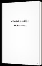 Football et société - Le livre blanc