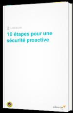 10 étapes pour une sécurité proactive