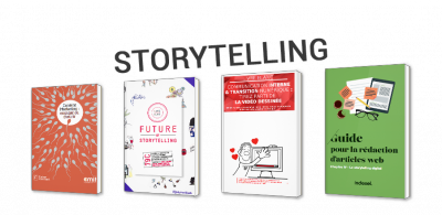 Storytelling : communiquer avec les émotions
