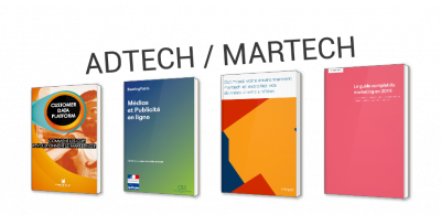 Adtech & Martech : les technologies et prestataires du marketing et de la publicité