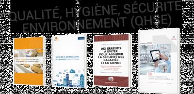 QHSE : qualité, hygiène, sécurité et environment dans l'entreprise