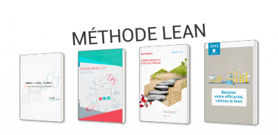 La méthode Lean : Lean Management, Lean IT, Lean Production